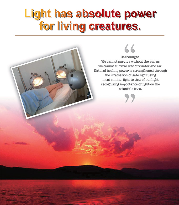Light has absolute power for living creatures.